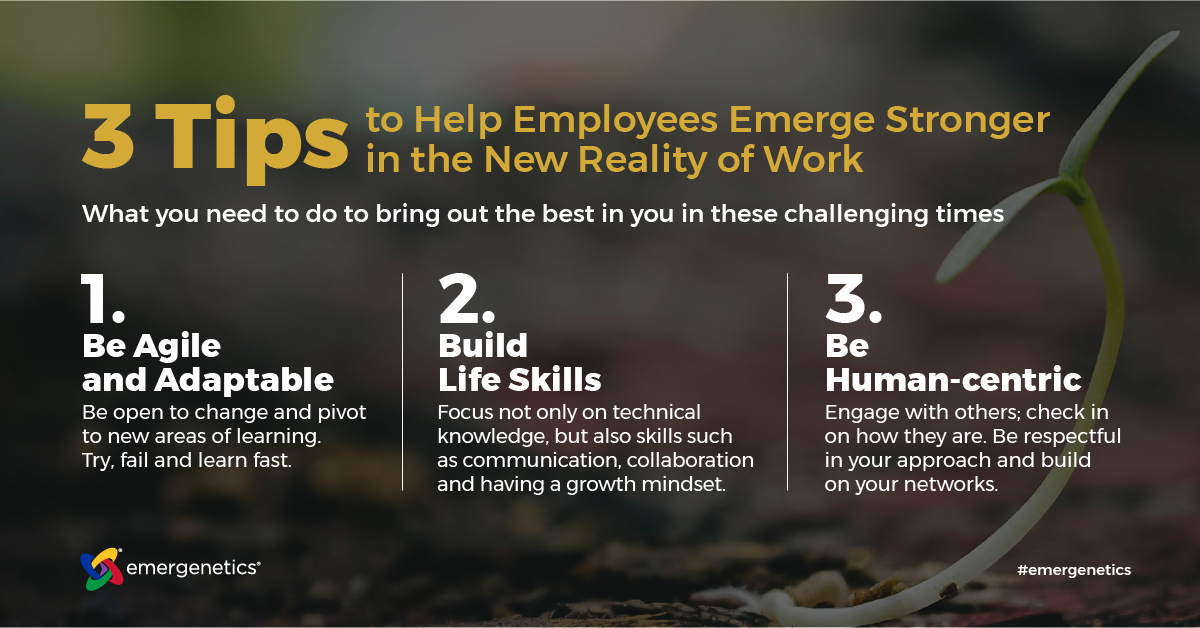 3 Tips to Help Employees Emerge Stronger in the New Reality of Work